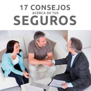17 Consejos antes de contratar un seguro